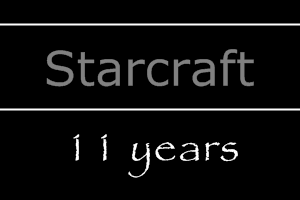 Starcraft, 11 лет