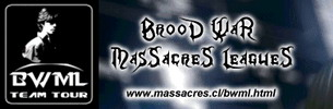 BrooD WaR MasSacreS LeaguE