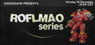 Roflmao Series #1