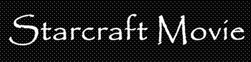Starcraft Movie