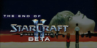 The End Of StarCraft 2 Beta