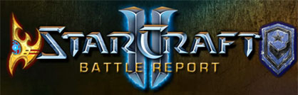StarCraft 2 Battle Report