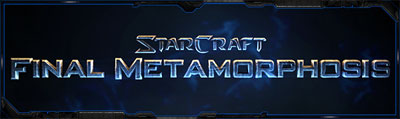 StarCraft: Final Metomorphosis