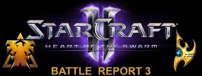 StarCraft 2 Heart of the Swarm Battle Report 3